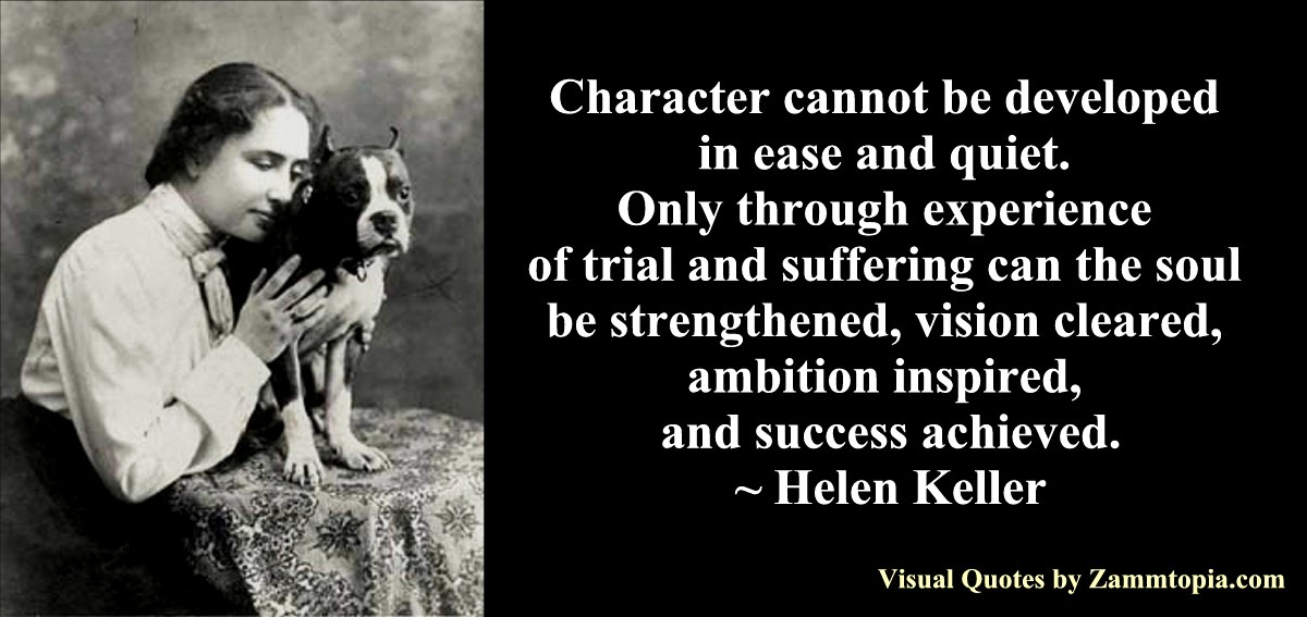 Words of wisdom helen keller on character altavistaventures